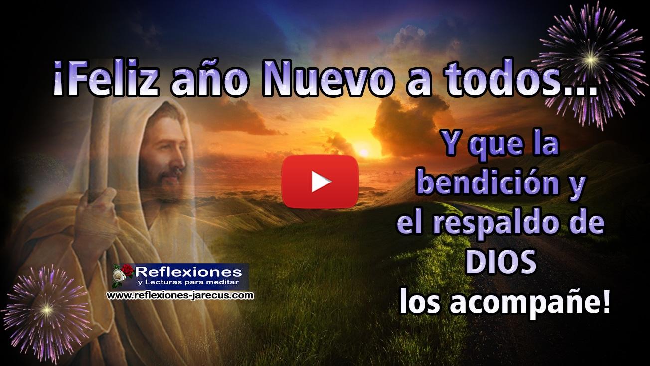 Feliz año nuevo a todos - Vídeo reflexiones cristianas